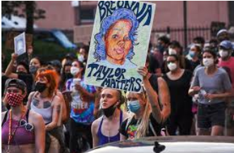 As a result of the death of Breonna Taylor and many other black Americans, people of different colors and genders took to the streets to protest the unjustness.